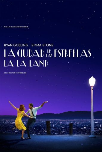 "Poster for the movie ""La ciudad de las estrellas. La La Land"""