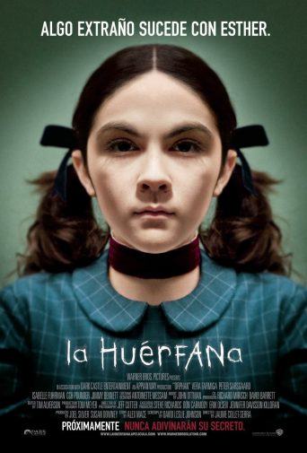"Poster for the movie ""La huérfana"""