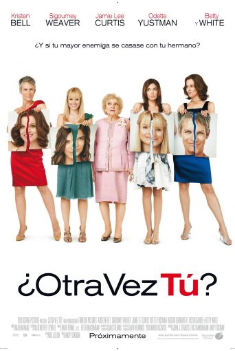 "Poster for the movie ""¿Otra vez tú?"""