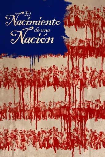 "Poster for the movie ""El nacimiento de una nación"""