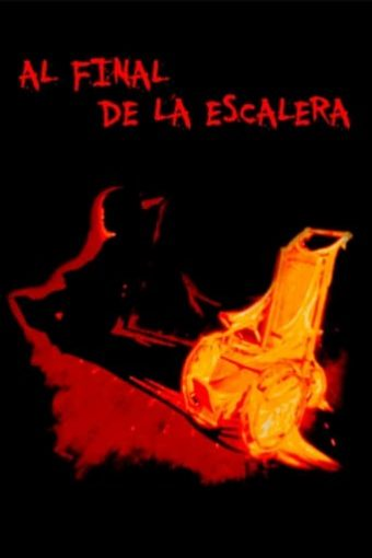"Poster for the movie ""Al final de la escalera"""