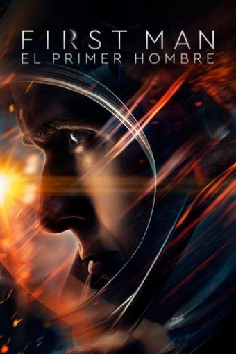 """Poster for the movie """"First Man (El primer hombre)"""""""