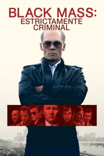 "Poster for the movie ""Black Mass: Estrictamente criminal"""