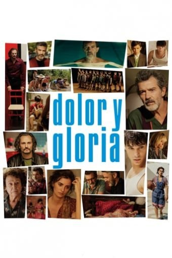 """Poster for the movie """"Dolor y gloria"""""""
