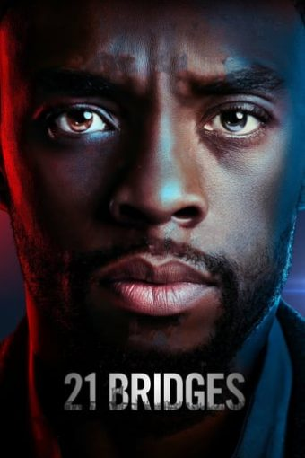 """Poster for the movie """"21 Bridges"""""""