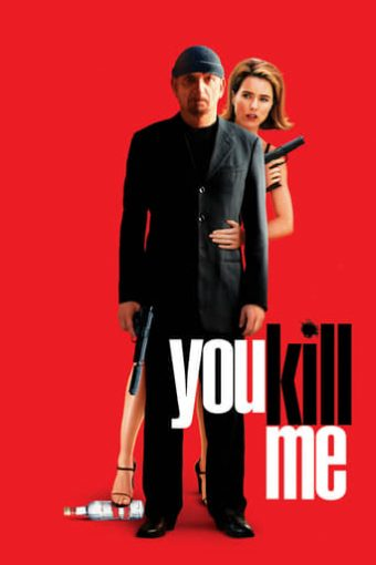 "Poster for the movie ""You Kill Me"""
