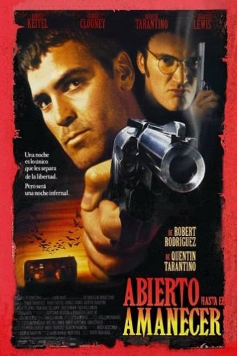 "Poster for the movie ""Abierto hasta el amanecer"""