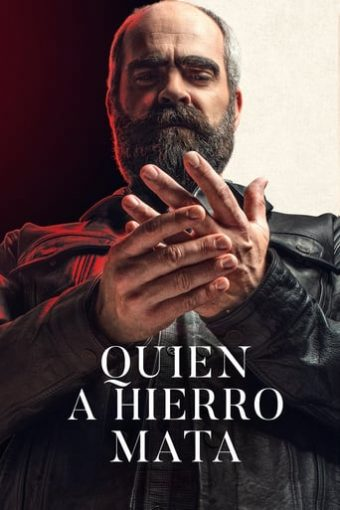 "Poster for the movie ""Quien a hierro mata"""