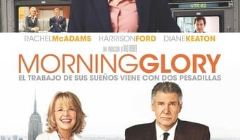 Poster for the movie «Morning Glory»