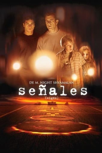 """Poster for the movie """"Señales"""""""