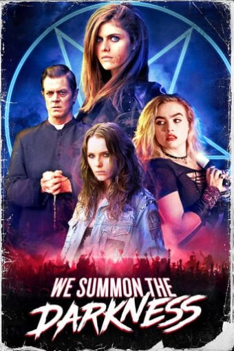 "Poster for the movie ""We Summon the Darkness"""