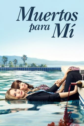 """Poster for the movie """"Muertos para mí"""""""