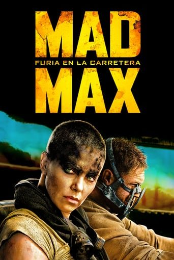 "Poster for the movie ""Mad Max: Furia en la carretera"""