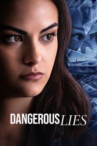 """Poster for the movie """"Dangerous Lies"""""""