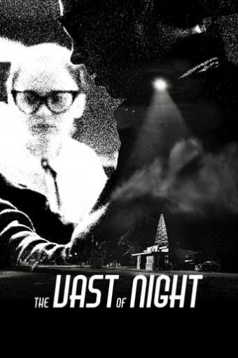 """Poster for the movie """"The Vast of Night"""""""
