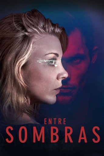 "Poster for the movie ""Entre sombras"""