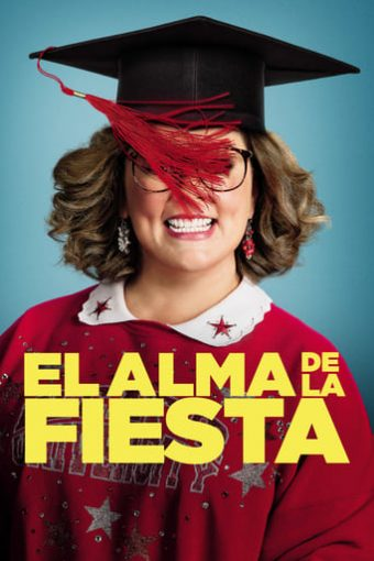 "Poster for the movie ""El alma de la fiesta"""