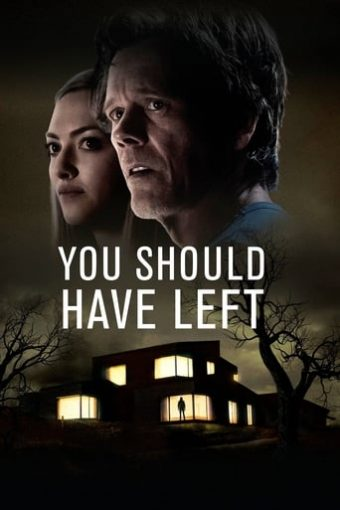 "Poster for the movie ""You Should Have Left"""