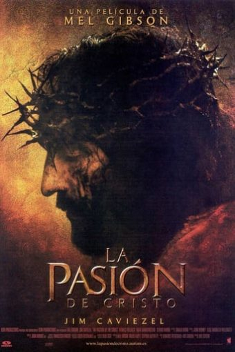 "Poster for the movie ""La pasión de Cristo"""