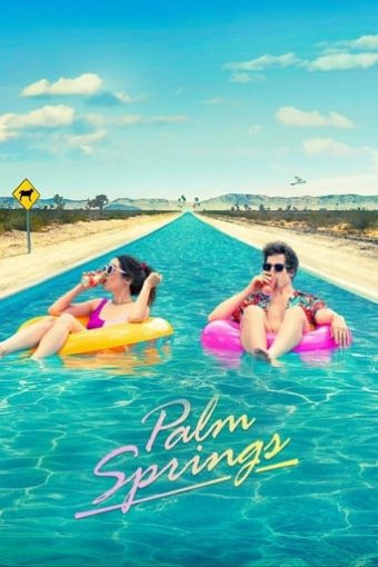 """Poster for the movie """"Palm Springs"""""""