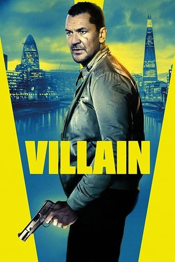 "Poster for the movie ""Villain (Villano)"""