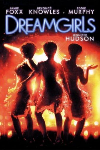 """Poster for the movie """"Dreamgirls"""""""