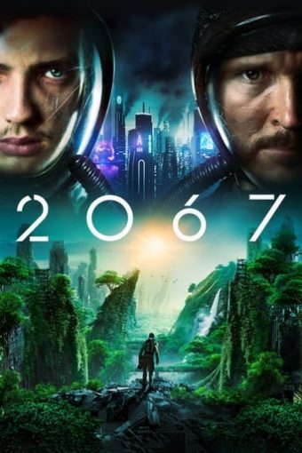 """Poster for the movie """"2067"""""""