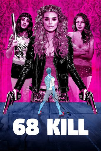 """Poster for the movie """"68 Kill"""""""