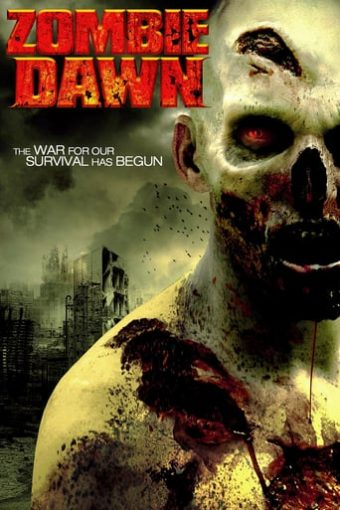 """Poster for the movie """"Zombie Dawn"""""""