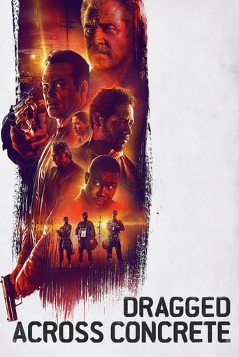 """Poster for the movie """"Dragged Across Concrete"""""""