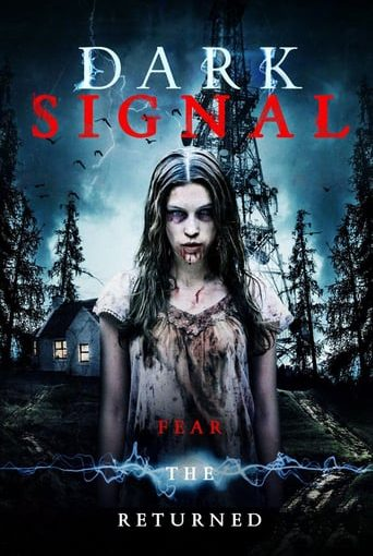 "Poster for the movie ""Dark Signal"""