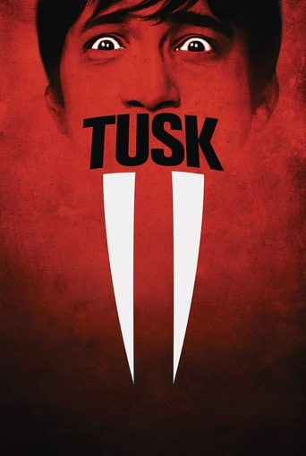 """Poster for the movie """"Tusk"""""""