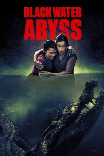 "Poster for the movie ""Black Water: Abyss"""