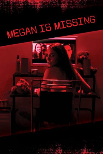 "Poster for the movie ""Megan Is Missing"""
