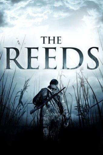 """Poster for the movie """"The Reeds"""""""