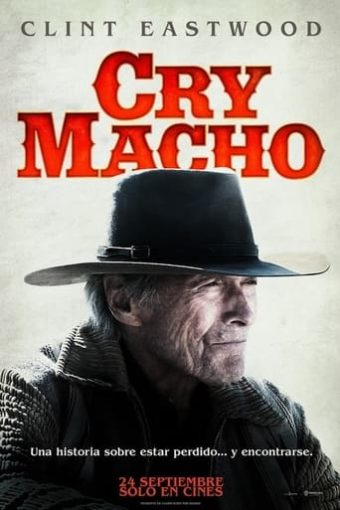 """Poster for the movie """"Cry Macho"""""""